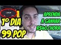 99 Pop Primeiro dia: o SEGREDO para GANHAR 40 REAIS/HORA