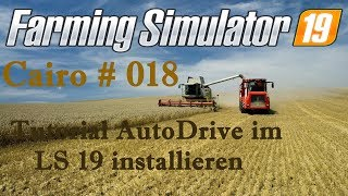 🚜 LS19 Tutorial AutoDrive installieren