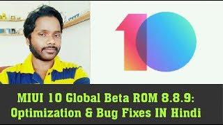 MIUI 10 Global Beta ROM 8.8.9: Optimization & Bug Fixes In Hindi