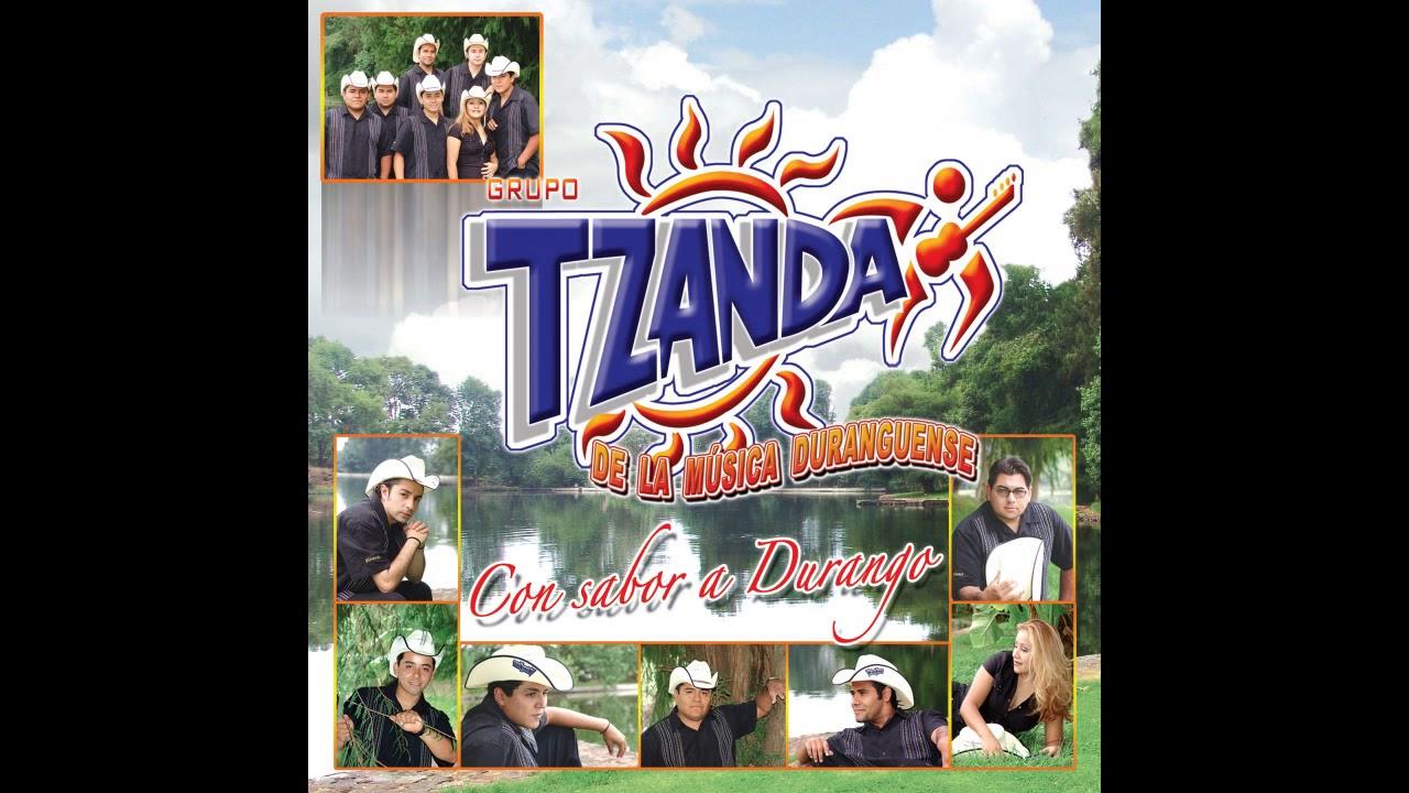 Grupo Tzanda De La Música Duranguense Así Fue Youtube