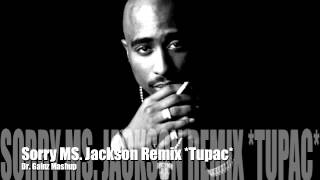 Ms. Jackson Remix (Outlkast Instrumental) Ft. Tupac Shakur