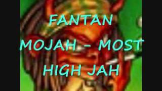 FANTAN MOJAH - MOST HIGH JAH (RUB A DUB RIDDIM)