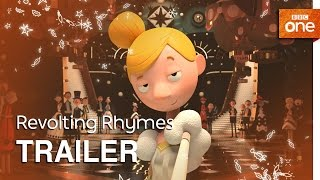 Revolting Rhymes: Trailer - BBC One