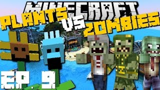 Minecraft: PLANTS VS ZOMBIES MOD (Olann City Special Edition) MOD SURVIVAL GAME EP 9