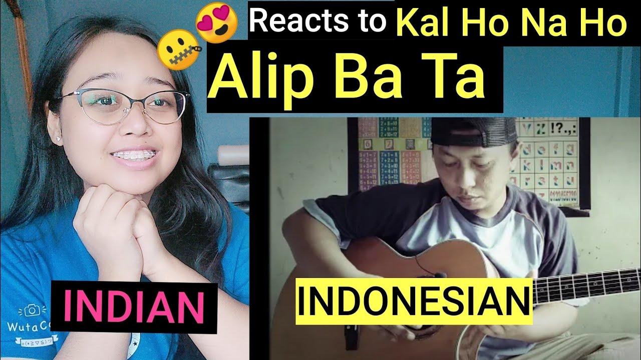 Alip Ba Ta - Kal Ho Na Ho | Reaction INDIA