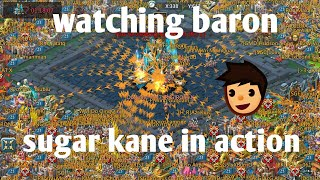 watching Baron sugar kane in action lords mobile