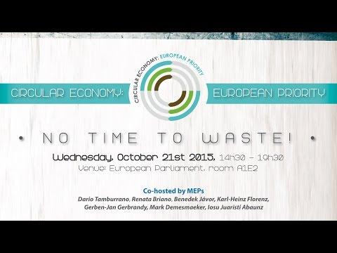 Circular Economy: European Priority - No Time To Waste!? - EN