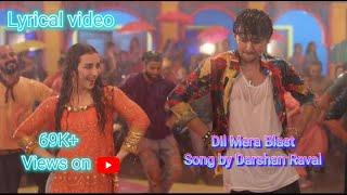 Darshan Raval/ Dil Mera Blast/ lyrics Video/ Hindi latest new song