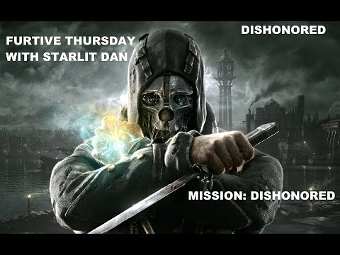 Furtive Thursday - Dishonored - Dishonored