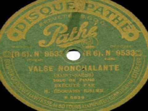 Edouard Risler - Saint-Saens Valse Nonchalante, Op.110 (1917)