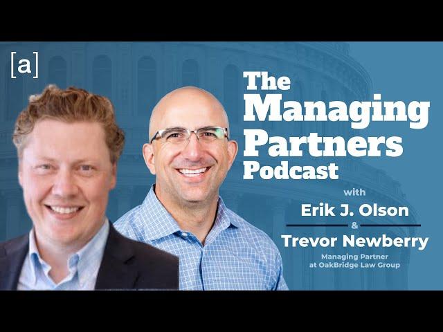 Trevor Newberry - The Managing Partners Podcast