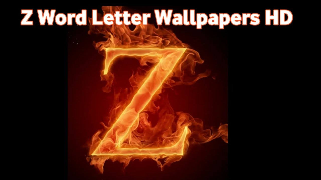 Z Letters Wallpapers Hd Make Your Whatsapp Dp With Z Letter Word Youtube