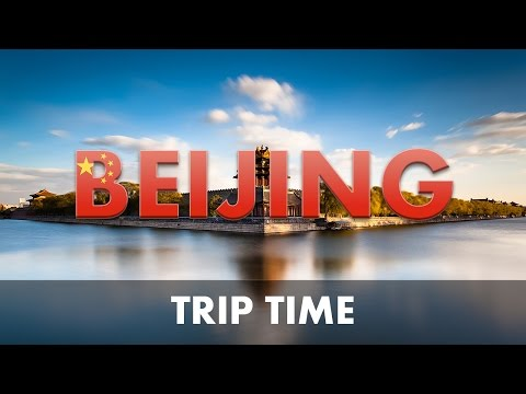 Trip : Beijing