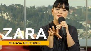 Zara - Olmasa Mektubun