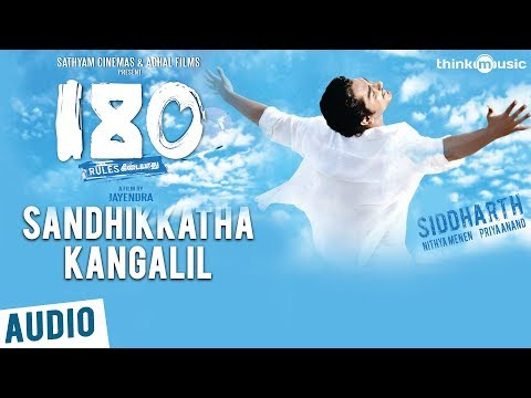 180 Songs  Sandhikkatha Kangalil Song  Siddharth, Priya Anand, Nithya Menen  Sharreth