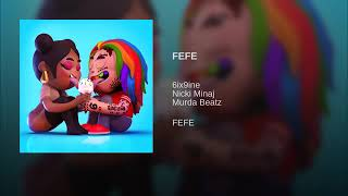 "Download 6IX9INE ""FEFE"" Feat. Nicki Minaj (Official Audio) Mp3 and Videos"
