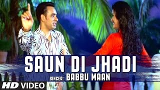 Saun Di Jhadi - Babbu Maan (Remix) | DJ H | Babbu Mann Songs 2017 | New Punjabi Remix Song 2017