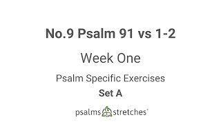 No. 9 Psalm 91 vs 1-2 Week 1 Set A