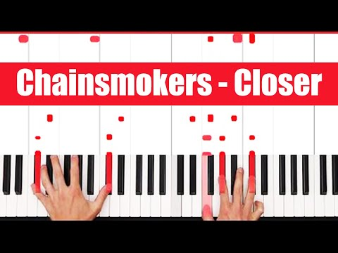 Closer Chainsmokers Piano Tutorial - EASY