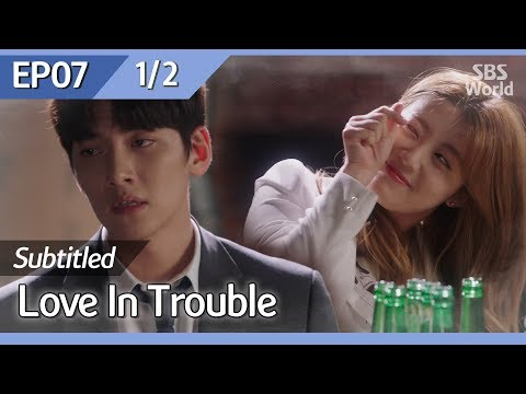 [CC/FULL] Love in Trouble EP07 (1/2) | 수상한파트너