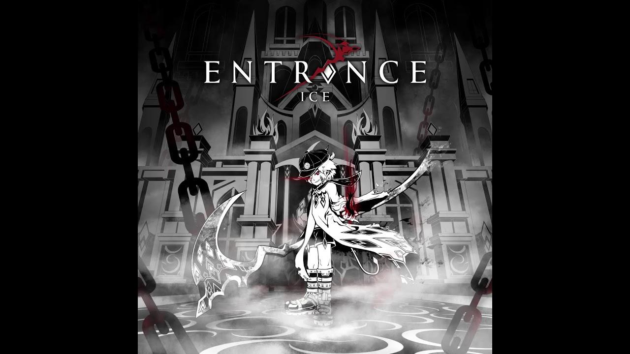 Ice - Entrance (RAVON Edit)
