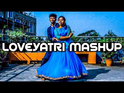 Loveyatri Mashup || New Bollywood Movie Songs || Choreography by Imran Khan Sajol