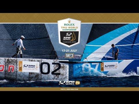 LIVE TV: ROLEX TP52 World Championship Cascais 2018 – Day 3