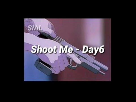 Shoot Me - Day6 [Tradução | PT-BR]