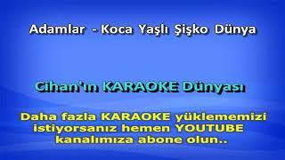 Koca yaşlı şişko dünya karaoke