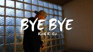 ♛ KinG K-Oz ♛ - BYE BYE MUSIKVIDEO (ROCK)  / prod by. Hamburg Classic & LokaflokaTv