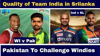 Quality Of Indian Squad in Srilanka   Can Pak Challenge Windies ?   Shahzaib Ali