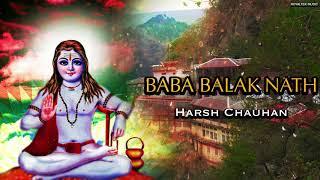 BABA BALAKNATH JI NEW BHAJAN 2019 - TOP BALAKNATH BHAJAN - New Bhajan Harsh Chauhan