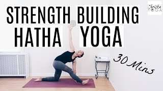 30 Min Hatha Yoga for Strength | Full Body Yoga Workout - All Levels Yoga Class | ChriskaYoga