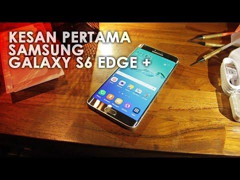Kesan Pertama Samsung Galaxy S6 Edge Plus Indonesia