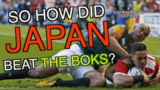 So how did Japan beat the Boks? | A Squidge Rugby Deep Dive