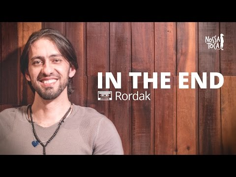 In The End - Linkin Park Rordak cover Nossa Toca