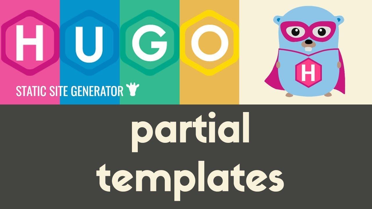 Partial Templates | Hugo