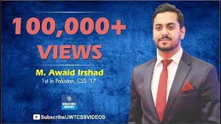 World Times Interview Series|Muhammad Awaid Irshad (1st Position, CSS 2017)| SE 3,Ep 1| (Full Video) Video