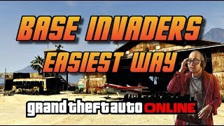 GTA Online[GTA5] Making Money Solo -  Base Invaders -  Easiest Way!