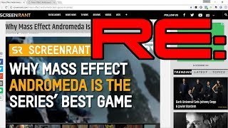 RE:Why Mass Effect Andromeda Is The Series' Best Game