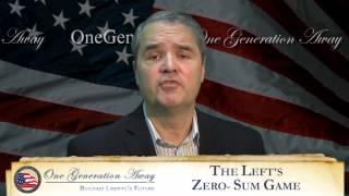 THE LEFT'S ZERO-SUM GAME