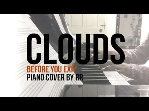 CLOUDS by Before You Exit | PIANO COVER (w/o bridge//played by ear)