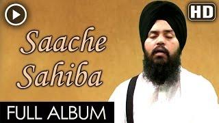 Sache Sahiba Full Video - Bhai Mehtab Singh Ji Jalandhar Wale