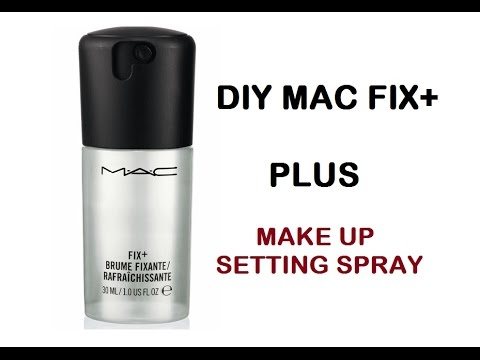 DIY MAC Fix+ Plus Make Up Setting Spray with Glycerine - YouTube