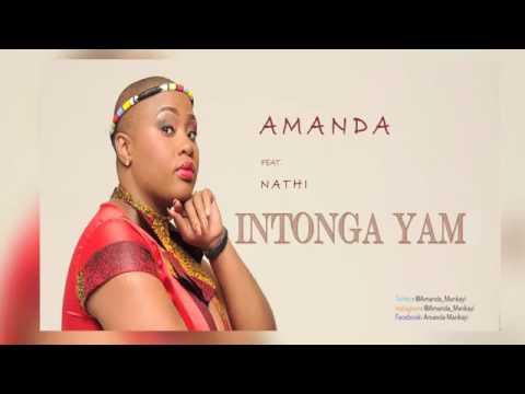 AMANDA ft NATHI Intonga Yam (AUDIO).mp4