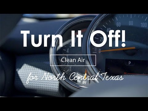 Turn It Off! Clean Air for North Central Texas