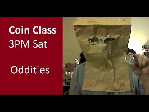 Coin Class - Oddities You Are Sure To Encounter