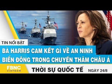Thời sự quốc tế 24/8 | Bà Harris cam kết gì về an ninh Biển Đông trong chuyến thăm châu Á ? | FBNC