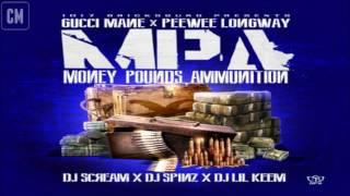 Gucci Mane & PeeWee Longway - Money, Pounds, Ammunition [FULL MIXTAPE + DOWNLOAD LINK] [2013]