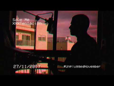 XXXTentacion - Save Me